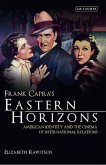 Frank Capra's Eastern Horizons: American Identity and the Cinema of International Relations
