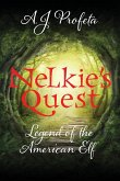 Nelkie's Quest: Legend of the American Elf