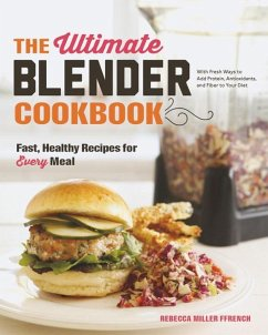 The Ultimate Blender Cookbook - Ffrench, Rebecca