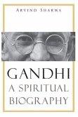 Gandhi - A Spiritual Biography