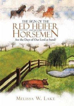 The Sign of the Red Heifer and the Four Horsemen