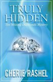 Truly Hidden: The Missing Diamonds Mystery