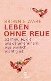 Leben ohne Reue (eBook, ePUB)