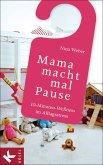 Mama macht mal Pause (eBook, ePUB)