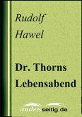 Dr. Thorns Lebensabend (eBook, ePUB)