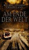 Graues Land 3 - Am Ende der Welt (eBook, ePUB)