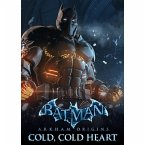 Batman Arkham Origins - Cold, Cold Heart (DLC) (Download für Windows)