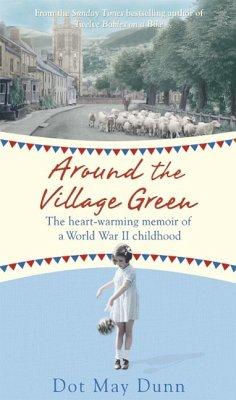 Around the Village Green (eBook, ePUB) - May Dunn, Dot