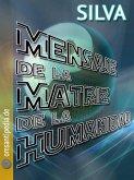 Mensaje de la Matriz del Humanidad (eBook, ePUB)