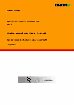 Biozide: Verordnung (EU) Nr. 528/2012 (eBook, PDF)