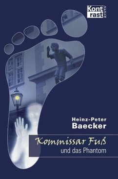 Kommissar Fu? und das Phantom / Hunsruck-Krimi-Reihe Bd.14