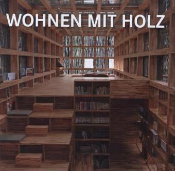 wohnen mit holz buch. Black Bedroom Furniture Sets. Home Design Ideas