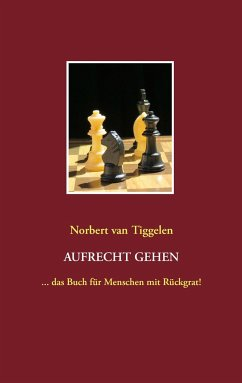 Aufrecht gehen - Tiggelen, Norbert van