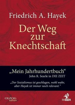 Der Weg zur Knechtschaft - Hayek, Friedrich A. von