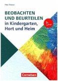 Sozialpädagogische Praxis 04. Beobachten und Beurteilen in Kindergarten, Hort und Heim