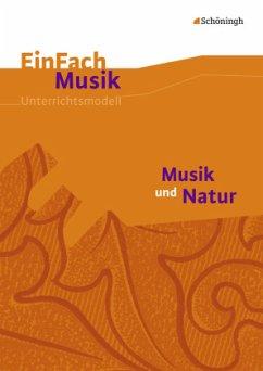 Musik und Natur. EinFach Musik