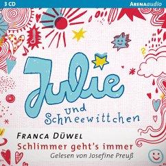 Julie und Schneewittchen / Schlimmer geht's immer Bd.1 (MP3-Download) - Düwel, Franca