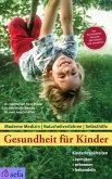 Gesundheit für Kinder: Kinderkrankheiten verhüten, erkennen, behandeln (eBook, ePUB)