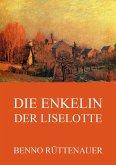 Die Enkelin der Liselotte (eBook, ePUB)