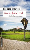 Andechser Tod / Exkommissar Max Raintaler Bd.7 (eBook, ePUB)
