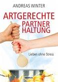 Artgerechte Partnerhaltung (eBook, ePUB)