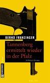 Tannenberg ermittelt wieder in der Pfalz (eBook, ePUB)