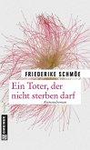 Ein Toter, der nicht sterben darf / Kea Laverde Bd.7 (eBook, PDF)