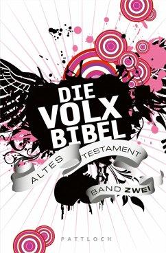Die Volxbibel. Altes Testament Band Zwei (eBook, ePUB) - Dreyer, Martin