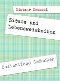 Zitate und Lebensweisheiten (eBook, ePUB)