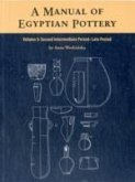 A Manual of Egyptian Pottery Volume 3