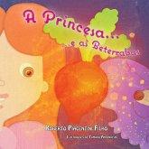 A Princesa E as Beterrabas