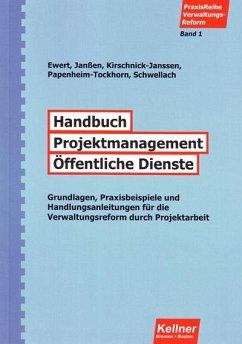 Handbuch Projektmanagement Öffentliche Dienste (eBook, PDF) - Kirschnick-Janssen, Dörte; Papenheim-Tockhorn, Heike; Janssen, Wiard