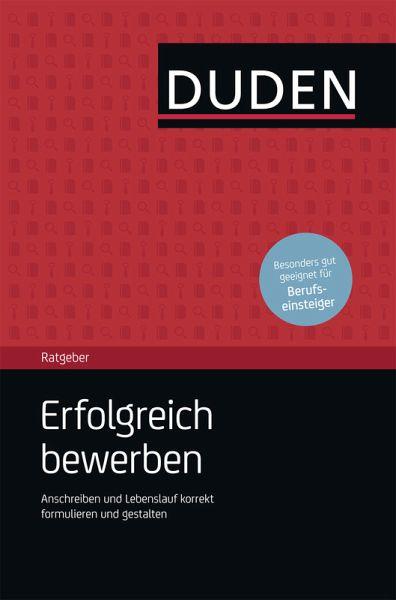 Duden Ratgeber Erfolgreich Bewerben Download E Book Ebook Pdf