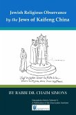 Jewish Religious Observance by the Jews of Kaifeng China