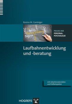 Laufbahnentwicklung und -beratung (eBook, ePUB) - Gasteiger, Rosina M.
