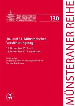 30. und 31. Münsterischer Versicherungstag (eBook, PDF) - Brand, Oliver; Bürkle, Jürgen; Harsdorf-Gebhardt, Marion; Kaulbach, Detlef; Schneider, Christian