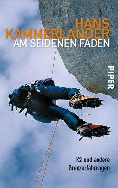 Am seidenen Faden (eBook, ePUB) - Kammerlander, Hans