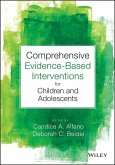 Comprehensive Evidence Based Interventions for Children and Adolescents (eBook, PDF)