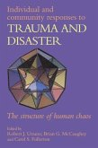 Individual and Community Responses to Trauma and Disaster (eBook, PDF)