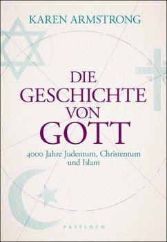 Die Geschichte von Gott (eBook, ePUB) - Armstrong, Karen