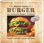 Das ultimative Burger Grillbuch