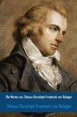 Die Werke von Johann Christoph Friedrich von Schiller