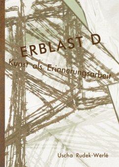 ERBLAST D - Rudek-Werlé, Uscha