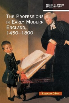 The Professions in Early Modern England, 1450-1800 (eBook, PDF) - O'Day, Rosemary