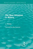 The Real Situation in Russia (Routledge Revivals) (eBook, PDF)
