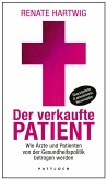 Der verkaufte Patient (eBook, ePUB)