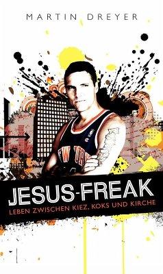 Jesus-Freak (eBook, ePUB) - Dreyer, Martin