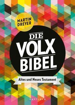 Die Volxbibel (eBook, ePUB) - Dreyer, Martin