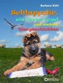 Schlappohr, ein irrer Vogel und andere Tiergeschichten (eBook, ePUB)