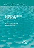 Exploring Social Geography (Routledge Revivals) (eBook, ePUB)